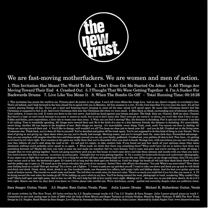 We Are Fast Moving Motherfuckers, We are Women and Men of Action (Release) 2003